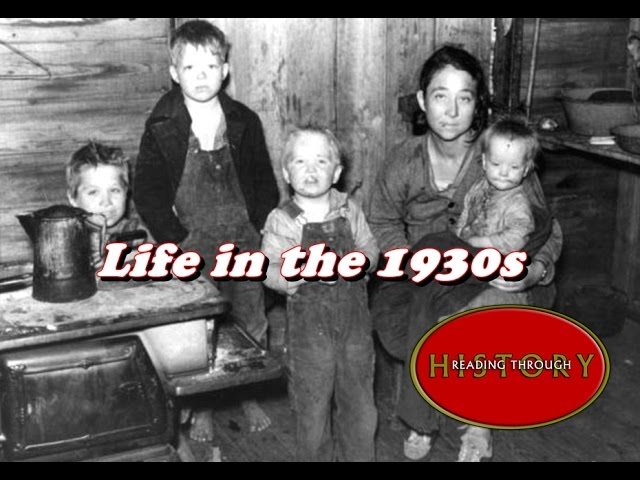 What Was Life Like In The 1930s?