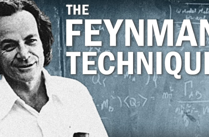 How To Learn Faster With The Feynman Technique